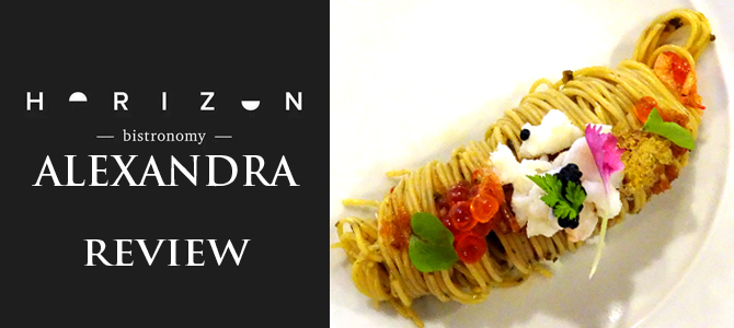 Interesting Eats: Horizon Bistronomy Alexandra
